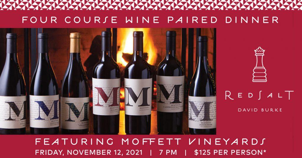 Moffett Vineyards Wine Paired Dinner at Red Salt by David Burke